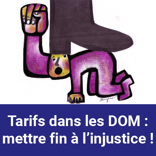 CP Tarifs dans les Dom mettre fin à l'injustice